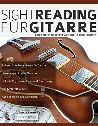 Sight-Reading für Gitarre: Lerne Noten Lesen und Blattspiel in allen Tonarten