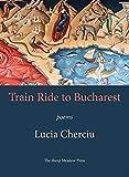 Train Ride to Bucharest