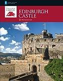 Edinburgh Castle (Historic Scotland: Official Souvenir Guide)