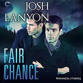 Fair Chance     All's Fair, Book 3              著者:                                                                                                                                 Josh Lanyon                               ナレーター:                                                                                                                                 J. F. Harding                      再生時間: 7 時間  43 分     レビューはまだありません。     総合評価 0.0