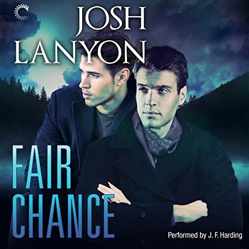 Fair Chance Audiobook Josh Lanyon Audible