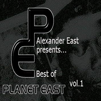 Alexander East Presents Planet East Music Best of Vol. 1