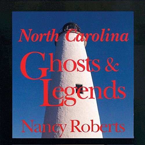 North Carolina Ghosts and Legends audiobook cover art