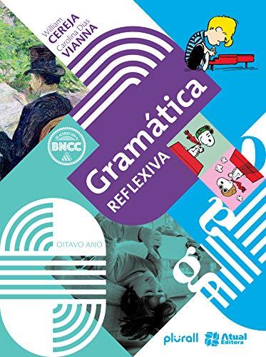 Gramática reflexiva - 8º ano