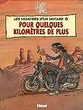 Mémoires d'un motard, tome 2 - Pour quelque kilomètres de plus