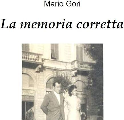 La memoria corretta: Raccolta di poesie (narrativa Vol. 2)