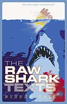 The Raw Shark Texts by [Steven Hall]