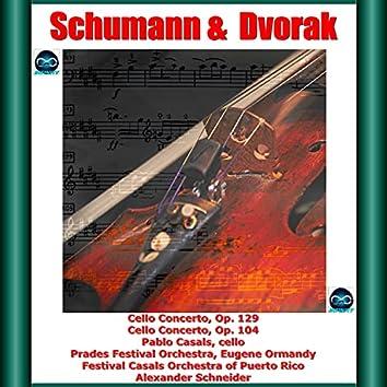 Schumann & Dvorak: Cello Concerto, Op. 129 - Cello Concerto, Op. 104
