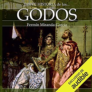 Breve historia de los godos (Narración en Castellano) audiobook cover art