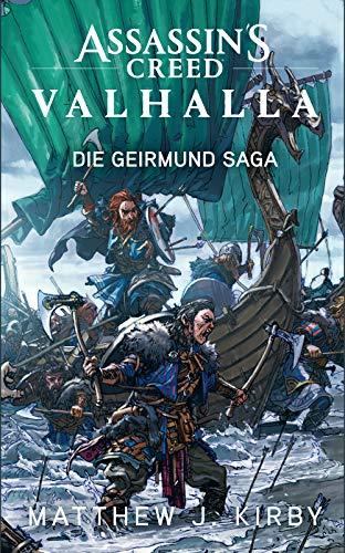 Assassin's Creed Valhalla: Die Geirmund Saga: Roman zum Game