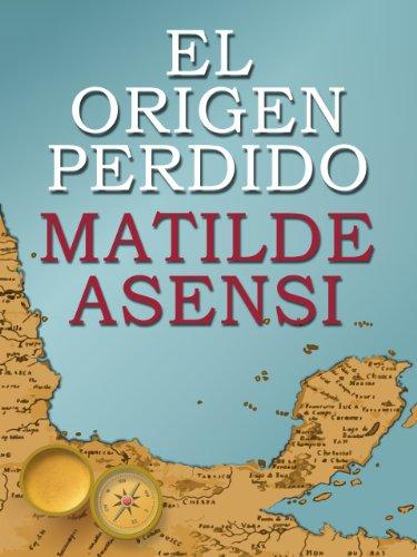 El Origen Perdido eBook: Asensi, Matilde: Amazon.es: Tienda Kindle