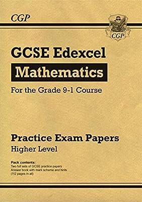 New GCSE Maths Edexcel Practice Papers: Higher - for the Grade 9-1 Course (CGP GCSE Maths 9-1 Revision) by Coordination Group Publications Ltd (CGP)