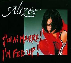 Alizée - J'en Ai Marre! / I'm Fed Up! - Polydor - 065 699-2