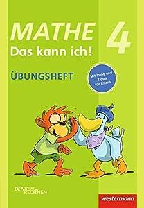 Mathe - Das kann ich! / Üben und Nachschlagen: Mathe - Das kann ich!: Übungsheft Klasse 4: Denken und Rechnen