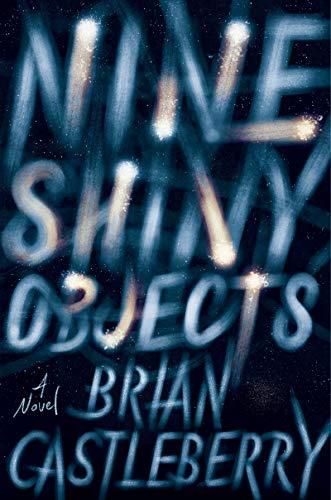 Image of Nine Shiny Objects: A Novel