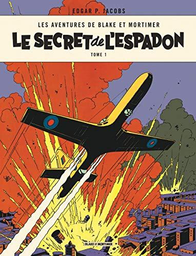 Blake & Mortimer - tome 1 - Le Secret de l'Espadon - Tome 1