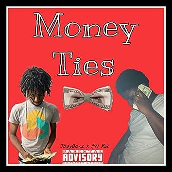 Money Ties (feat. FN Roe)