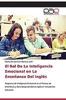 El Rol De La Inteligencia Emocional en La Enseñanza Del Inglés