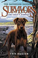 Survivors: The Gathering Darkness #5: The Exile's Journey (Survivors: The Gathering Darkness (5))