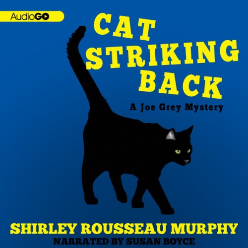 Cat Striking Back     Joe Grey Mysteries              By:                                                                                                                                 Shirley Rousseau Murphy                               Narrated by:                                                                                                                                 Susan Boyce                      Length: 9 hrs and 10 mins     32 ratings     Overall 4.8