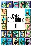 Este Dinosaurio Es... Libro 1 (Libro para niños entre las edades 3-6) (Mis primeros libros electrónicos)