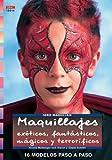 Serie Maquillaje nº 16.MAQUILLAJES EXÓTICOS, FATÁSTICOS, MÁGICOS, TERRORÍFICOS (Cp Serie Maquillaje (drac))
