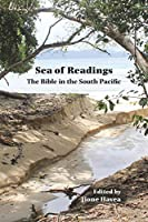 Sea of Readings: The Bible in the South Pacific (Semeia Studies)