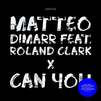 Can You (feat. Roland Clark)
