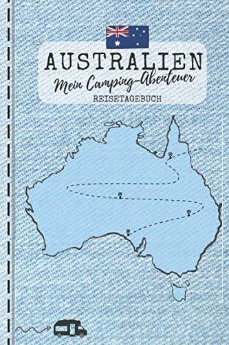 Australien - Mein Camping-Abenteuer - Reisetagebuch: Camping Logbuch zum Ausfüllen & Eintragen | ca. A5