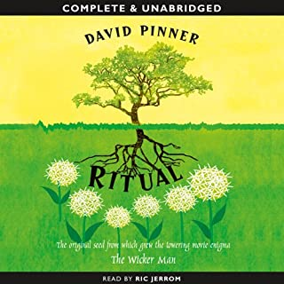 Ritual                   Written by:                                                                                                                                 David Pinner                               Narrated by:                                                                                                                                 Ric Jerrom                      Length: 8 hrs and 19 mins     Not rated yet     Overall 0.0