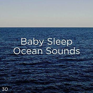 30 Baby Sleep Ocean Sounds