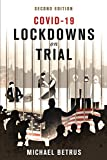 COVID-19: Lockdowns on Trial: Second Edition