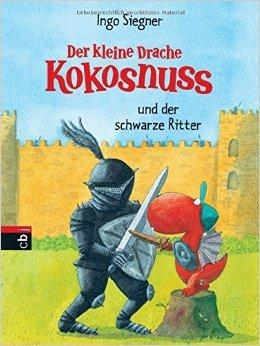 Der kleine Drache Kokosnuss und der schwarze Ritter (Die Abenteuer des kleinen Drachen Kokosnuss, Band 6) ( 22. August 2005 )