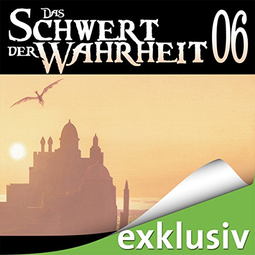 Das Schwert der Wahrheit 6 audiobook cover art