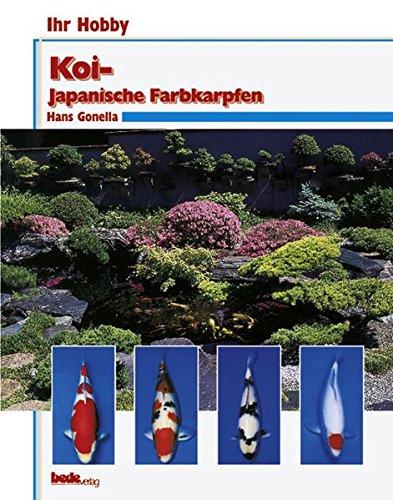 Koi, Ihr Hobby