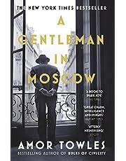 Gentleman in Moscow: The worldwide bestseller