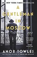 A Gentleman in Moscow: The worldwide bestseller