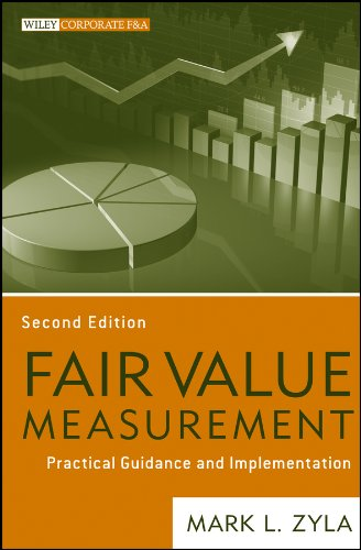 Fair Value Measurement: Practical Guidance and Implementation (Wiley Corporate F&A)