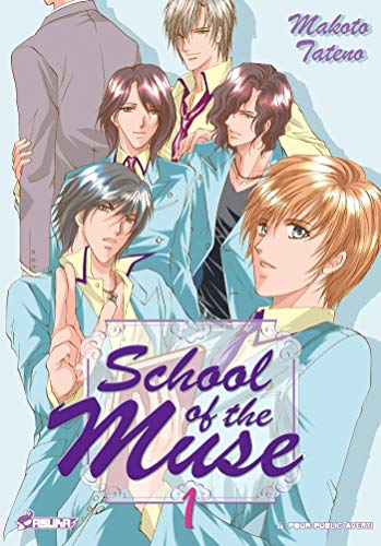 School of the muse, Tome 1