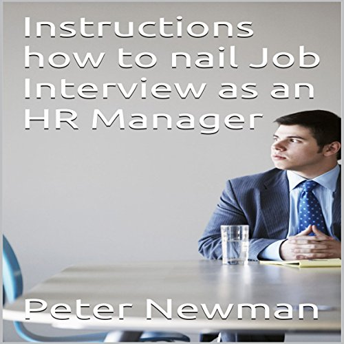 Instructions How to Nail Job Interview as an HR Manager cover art
