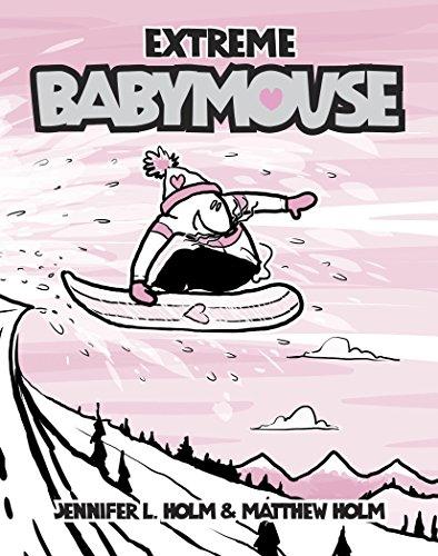 Babymouse #17: Extreme Babymouse (English Edition)