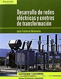 Desarrollo de redes eléctricas y centros de transformación (Electricidad Electronica)