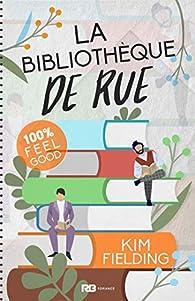 La bibliothèque de rue par Kim Fielding
