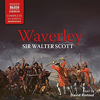 Waverley                   By:                                                                                                                                 Sir Walter Scott                               Narrated by:                                                                                                                                 David Rintoul                      Length: 17 hrs and 9 mins     13 ratings     Overall 4.7