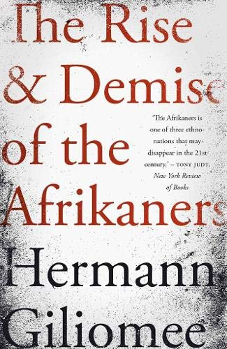 The rise and demise of the Afrikaners
