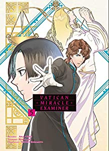 Vatican Miracle Examiner Edition simple Tome 5