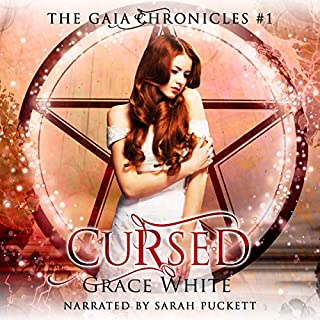 Cursed: A Reverse Harem Urban Fantasy Romance     The Gaia Chronicles, Book 1              By:                                                                                                                                 Grace White                               Narrated by:                                                                                                                                 Sarah Puckett                      Length: 4 hrs and 35 mins     1 rating     Overall 3.0
