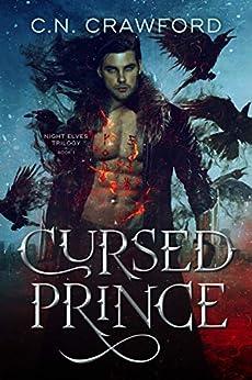 Cursed Prince (Night Elves Trilogy Book 1) by [C.N. Crawford]