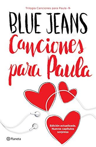 Canciones para Paula (Trilogía Canciones para Paula 1) Edición mexicana