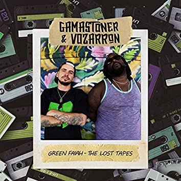 Green Faiah: The Lost Tapes